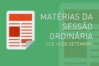 Matérias da sessão ordinária - Dias 13 e 14 de Setembro