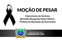 Moção de Pesar - Sra. Benedita Margarete Matos Ribeiro